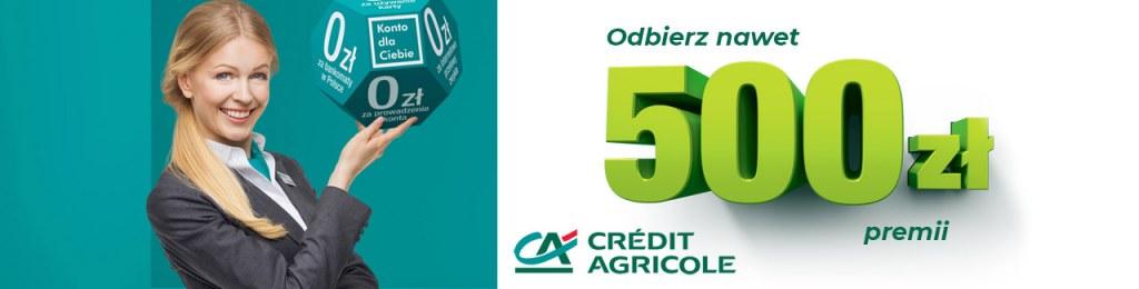 Credit Agricole Konto dla Ciebie 500 zł premii marzec - lipiec 2021