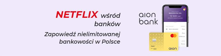 Aion Bank - Netflix bankowości 768px