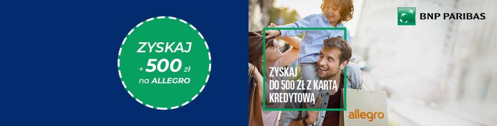 Nawet 500 zł do wydania na Allegro od BNP lipiec - wrzesień 2021