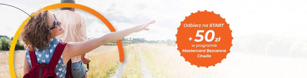 Odbierz na start 50 zł w programie Mastercard Bezcenne Chwile